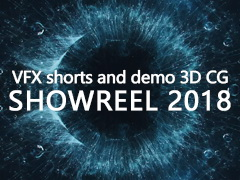 VFX shorts and demo 3D CG Showreel 2018 作品集