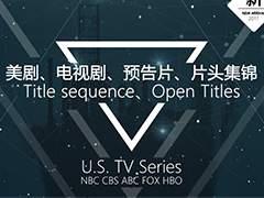 美剧、电视剧、片头集锦 Title sequence、Open Titl