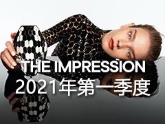 THE IMPRESSION Fashion & Reviews 2021第一季