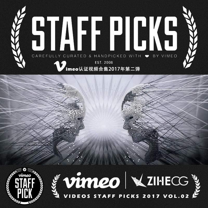 Vimeo STAFF PICKS官方认证创意等视频合集2017年第二弹
