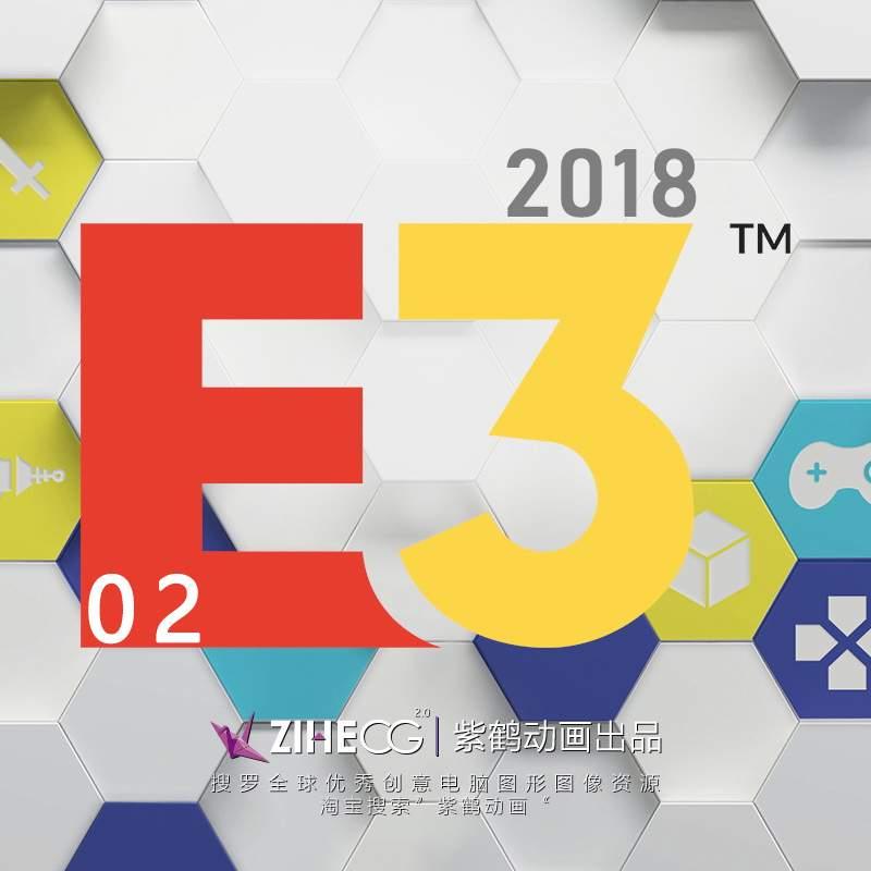 2018年E3 游戏展预告片 补充包